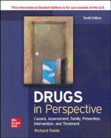 ISE Drugs in Perspective: Causes, Assessment, Family, Prevention, Intervention, and Treatment, Paperback / softback Book
