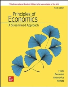 ISE Principles of Economics, A Streamlined Approach