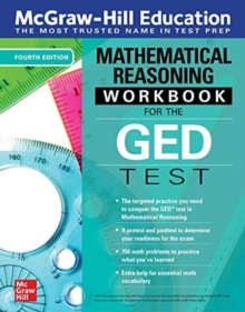 McGraw-Hill Education Mathematical Reasoning Workbook for the GED Test, Fourth Edition
