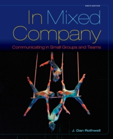 In Mixed Company : Communicating in Small Groups, Paperback Book