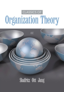 Classics of Organization Theory, Paperback Book