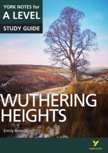 Wuthering Heights: York Notes for A-level, Paperback / softback Book