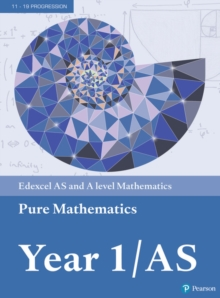 Edexcel AS and A level Mathematics Pure Mathematics Year 1/AS Textbook + e-book, Mixed media product Book