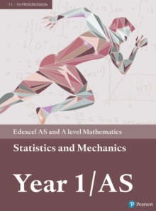 Edexcel AS and A level Mathematics Statistics & Mechanics Year 1/AS Textbook + e-book, Mixed media product Book