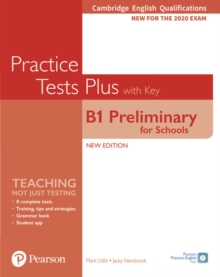 Cambridge English Qualifications: B1 Preliminary for Schools Practice Tests Plus Student's Book with key, Paperback / softback Book