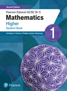 Pearson Edexcel GCSE (9-1) Mathematics Higher Student Book 1 : Second Edition