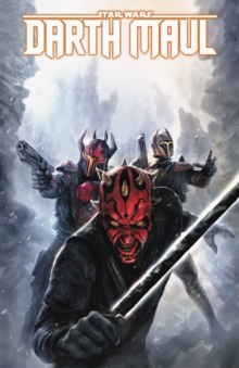 Star Wars: Darth Maul - Son Of Dathomir, Paperback / softback Book