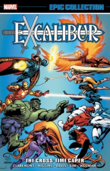 Excalibur Epic Collection: The Cross-time Caper