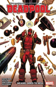 Deadpool By Skottie Young Vol. 3: Weasel Goes To Hell, Paperback / softback Book