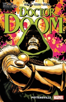 Doctor Doom Vol. 1: Pottersville, Paperback / softback Book