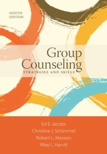 Group Counseling : Strategies and Skills, Paperback Book