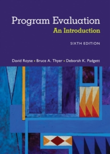 Program Evaluation : An Introduction to an Evidence-Based Approach, Paperback Book