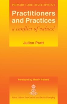 Practitioners and Practices : A Conflict of Values?
