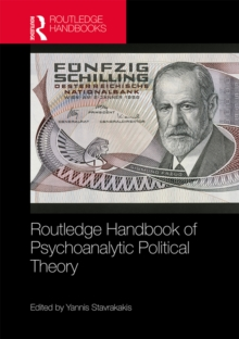 Routledge Handbook of Psychoanalytic Political Theory, PDF eBook