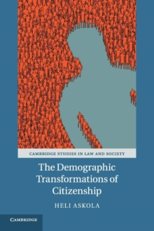 The Demographic Transformations of Citizenship, Paperback / softback Book