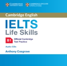 IELTS Life Skills Official Cambridge Test Practice B1 Audio CDs (2), CD-Audio Book