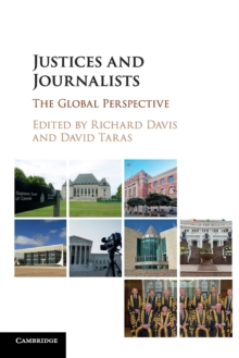 Justices and Journalists : The Global Perspective, Paperback / softback Book