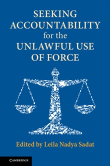 Seeking Accountability for the Unlawful Use of Force, Paperback / softback Book