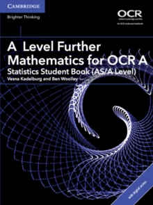 AS/A Level Further Mathematics OCR : A Level Further Mathematics for OCR A Statistics Student Book (AS/A Level) with Cambridge Elevate Edition (2 Years), Mixed media product Book