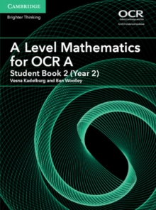 AS/A Level Mathematics for OCR : A Level Mathematics for OCR A Student Book 2 (Year 2), Paperback / softback Book