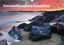 Carmarthenshire Coastline 2018 : Coastline of West Wales, Calendar Book
