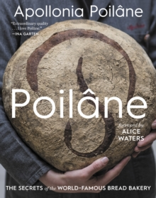 Poilane: The Secrets of the World-Famous Bread Bakery, Hardback Book