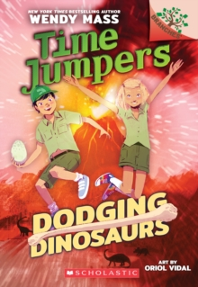 Dodging Dinosaurs: A Branches Book (Time Jumpers #4), Paperback Book
