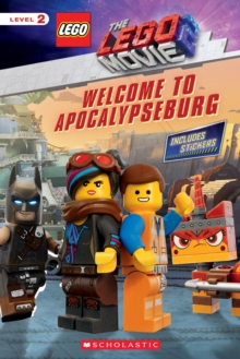 Welcome to Apocalypseburg (LEGO MOVIE 2: Reader with Stickers), Paperback Book