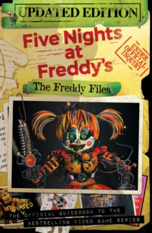 The Freddy Files: Updated Edition (Five Nights At Freddy's), Paperback / softback Book