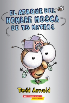 El ataque del Hombre Mosca de 15 metros (Attack of the 50-Foot Fly Guy), Paperback Book