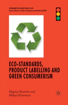 Eco-Standards, Product Labelling and Green Consumerism, Paperback / softback Book