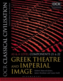 OCR Classical Civilisation AS and A Level Components 21 and 22 : Greek Theatre and Imperial Image, Paperback / softback Book