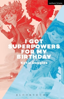 I Got Superpowers For My Birthday, Paperback / softback Book