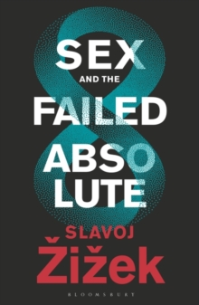 Sex and the Failed Absolute, Hardback Book