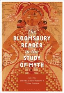 The Bloomsbury Reader in the Study of Myth, PDF eBook