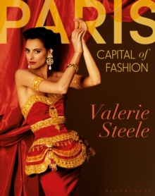 Paris, Capital of Fashion, Hardback Book