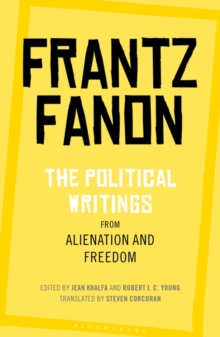 The Political Writings from Alienation and Freedom