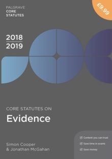 Core Statutes on Evidence 2018-19, Paperback / softback Book