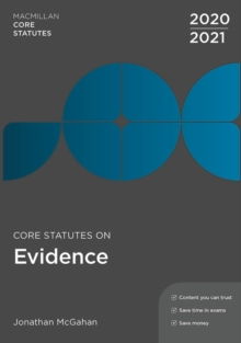 Core Statutes on Evidence 2020-21, Paperback / softback Book