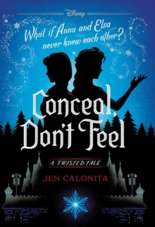 Conceal, Don't Feel : A Twisted Tale, Hardback Book