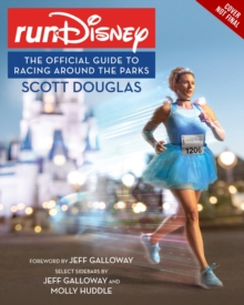 The Rundisney Guide To Racing Around The Parks, Paperback / softback Book