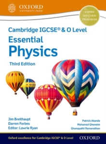 Cambridge IGCSE (R) & O Level Essential Physics: Student Book Third Edition