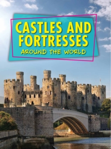 Castles and Fortresses Around the World
