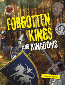 Forgotten Kings and Kingdoms