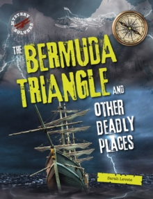 The Bermuda Triangle and Other Deadly Places