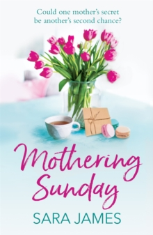 Mothering Sunday : The perfect comfort read for Mother's Day 2021, Paperback / softback Book