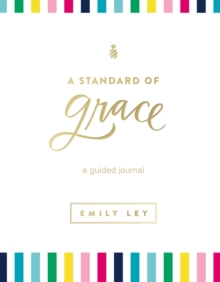 A Standard of Grace : Guided Journal, Hardback Book