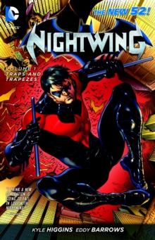 Nightwing Volume 1: Traps and Trapezes TP, Paperback Book
