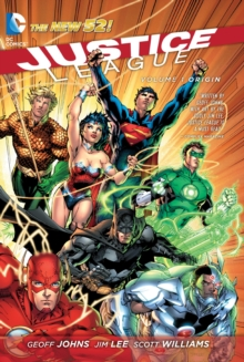 Justice League Volume 1: Origin TP (The New 52), Paperback Book