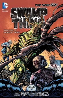 Swamp Thing Volume 2: Family Tree TP, Paperback Book